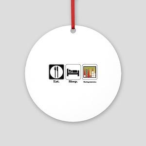 Eat. Sleep. Backgammon. Ornament (Round)