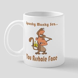 You Asshole Face Mug