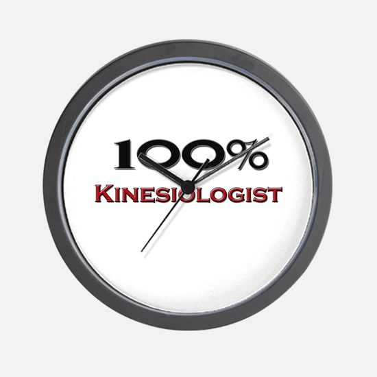 100 Percent Kinesiologist Wall Clock