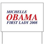 Michelle Obama First Lady 2008 Yard Sign