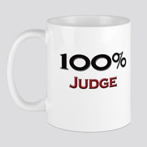 100 Percent Judge Mug