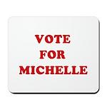 Vote for Michelle Mousepad