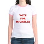 Vote for Michelle Jr. Ringer T-Shirt