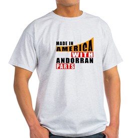 Made In America With Andorran Parts T-Shirt