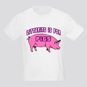 Littering Pigs Kids Light T-Shirt