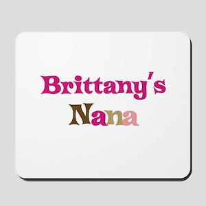 Brittany's Nana Mousepad