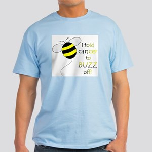 CANCER BUZZ OFF Light T-Shirt