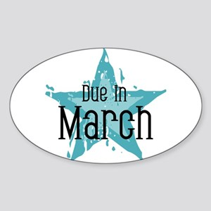 Blue Star Due In March Oval Sticker