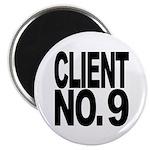 Client No. 9 Magnet