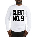 Client No. 9 Long Sleeve T-Shirt