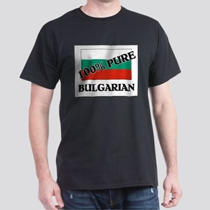 100 Percent BULGARIAN Dark T-Shirt