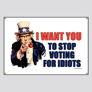 Stop Voting For Idiots Banner