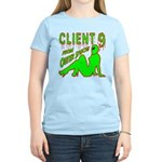 Client 9 From Outer Space Women's Light T-Shirt