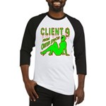 Client 9 From Outer Space Baseball Jersey