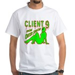 Client 9 From Outer Space White T-Shirt