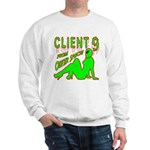 Client 9 From Outer Space Sweatshirt