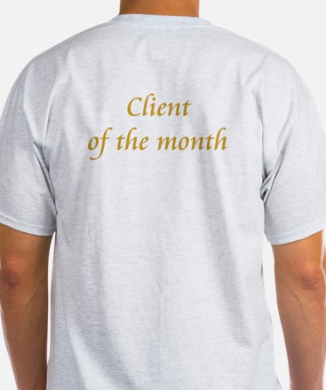 Client of the month T-Shirt