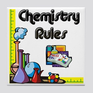 Chemistry rules Tile Coaster