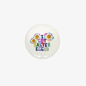 I Got Easter Egged Mini Button