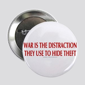 "WAR IS THE DISTRACTION 2.25"" Button"