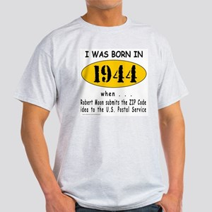 BORN IN 1944 Light T-Shirt