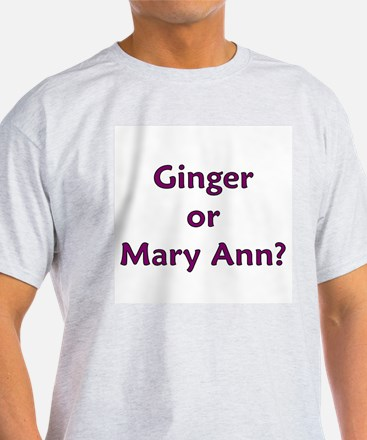 Ginger or Mary Ann? T-Shirt