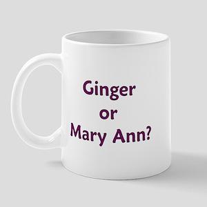 Ginger or Mary Ann? Mug