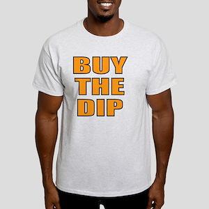 Buy the dip T-Shirt