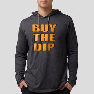 Buy the dip Long Sleeve T-Shirt