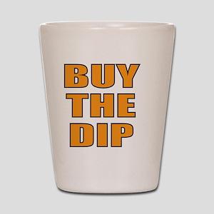 Buy the dip Shot Glass