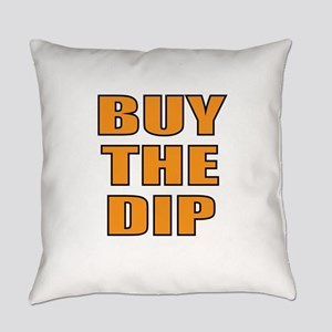 Buy the dip Everyday Pillow