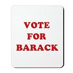 Vote for Barack Mousepad