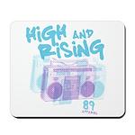 High and Rising Hip Hop Mousepad
