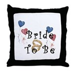 Bride To Be Throw Pillow