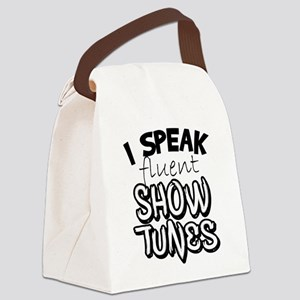 I Speak Fluent Show Tunes Canvas Lunch Bag