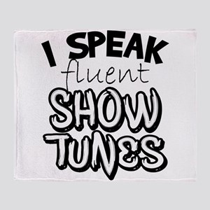 I Speak Fluent Show Tunes Throw Blanket