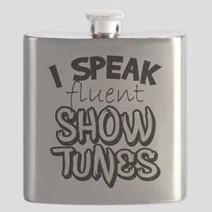 I Speak Fluent Show Tunes Flask