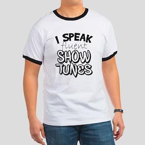 I Speak Fluent Show Tunes T-Shirt