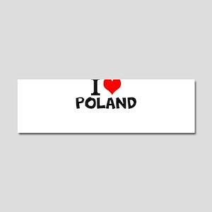 I Love Poland Car Magnet 10 x 3