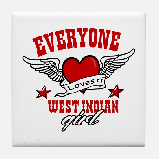 Everyone loves a West Indian girl Tile Coaster