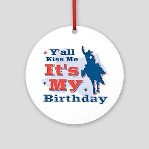 Kiss Me Cowboy Birthday Ornament (Round)