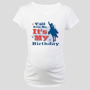 Kiss Me Cowboy Birthday Maternity T-Shirt