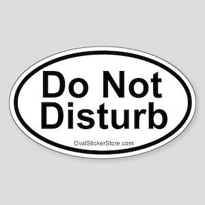 Do Not Disturb Oval Sticker