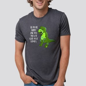 If You're Happy And You Kno Mens Tri-blend T-Shirt