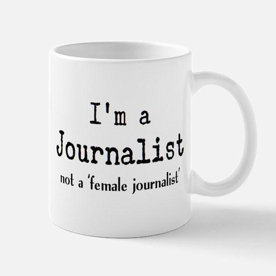 just journalist Mug