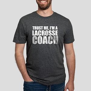 Trust Me, I'm A Lacrosse Coach T-Shirt