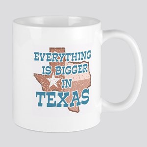 Everything is Bigger in Texas Mug