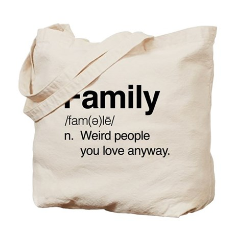 Family Weird People Tote Bag