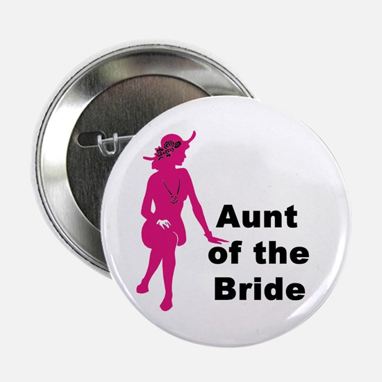 "Silhouette Aunt of the Bride 2.25"" Button"