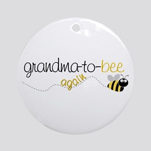 grandma to bee again Ornament (Round)